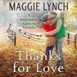 Thanks for Love A Sweetwater Canyon Novella, Maggie Lynch