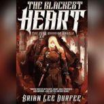 The Blackest Heart, Brian Lee Durfee