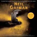 The Graveyard Book Full Cast Production, Neil Gaiman