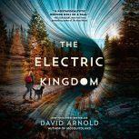 The Electric Kingdom, David Arnold