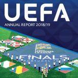 UEFA Annual Report 2018/19, UEFA