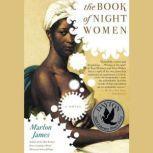 The Book of Night Women, Marlon James