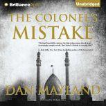 The Colonel's Mistake, Dan Mayland