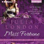 Miss Fortune, Julia London
