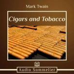 Cigars and Tobacco, Mark Twain