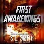 First Awakenings, S.E. Smith