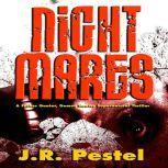 Night Mares, J.R. Pestel
