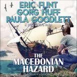 The Macedonian Hazard A Ring of Fire Novel, Eric Flint