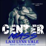 Center Mass, Lani Lynn Vale