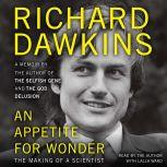 An Appetite for Wonder The Making of a Scientist, Richard Dawkins