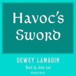 Havoc's Sword, Dewey Lambdin
