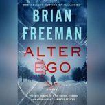 Alter Ego A Jonathan Stride Novel, Brian Freeman
