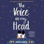 The Voice in My Head, Dana L. Davis