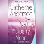 Mulberry Moon, Catherine Anderson