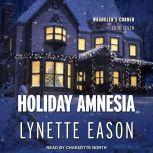 Holiday Amnesia, Lynette Eason