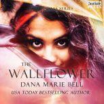 The Wallflower Halle Pumas #1, Dana Marie Bell