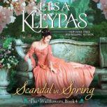 Scandal in Spring The Wallflowers, Book 4, Lisa Kleypas