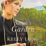 Sarah's Garden, Kelly Long