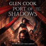 Port of Shadows A Chronicle of the Black Company, Glen Cook