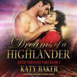 Dreams of a Highlander, Katy Baker