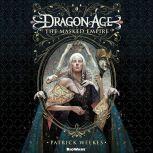 Dragon Age: The Masked Empire, Patrick Weekes