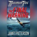 The Final Warning A Maximum Ride Novel, James Patterson