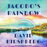 Jacobo's Rainbow, David Hirshberg