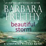 Beautiful Storm Lightning Strikes Trilogy #1, Barbara Freethy