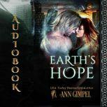 Earth's Hope Dystopian Urban Fantasy, Ann Gimpel