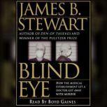 Blind Eye, James B. Stewart