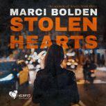 Stolen Hearts, Marci Bolden