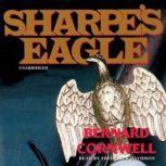 Sharpes Eagle Richard Sharpe and the Talavera Campaign, July 1809, Bernard Cornwell