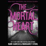 The Mortal Heart, Kami Garcia