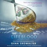 Lifeblood (An Everlife Novel, #2), Gena Showalter