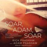 Soar, Adam, Soar, Rick Prashaw