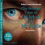 The Strange Case of Dr Jekyll and Mr Hyde, Robert Louis Stevenson