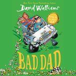 Bad Dad, David Walliams