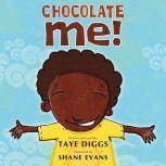 Chocolate Me!, Taye Diggs