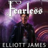 Fearless, Elliott James