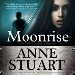 Moonrise, Anne Stuart