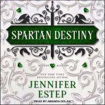Spartan Destiny, Jennifer Estep