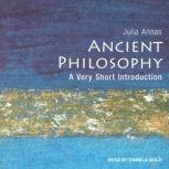 Ancient Philosophy A Very Short Introduction, Julia Annas