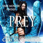 Prey, Cari Silverwood