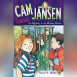 Cam Jansen: the Mystery of the Monkey House #10, David A. Adler