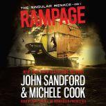 Rampage (The Singular Menace, 3), John Sandford