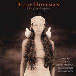 The Dovekeepers, Alice Hoffman