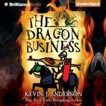 The Dragon Business, Kevin J. Anderson