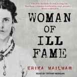 Woman of Ill Fame, Erika Mailman