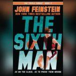 The Sixth Man, John Feinstein