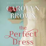 The Perfect Dress, Carolyn Brown